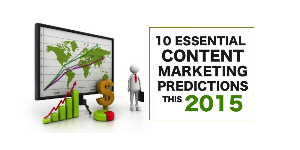 10 Essential Content Marketing Predictions this 2015