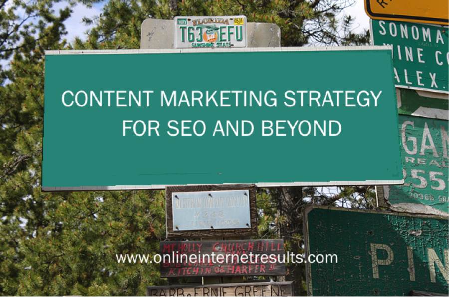 Content Marketing Strategy For SEO and Beyond